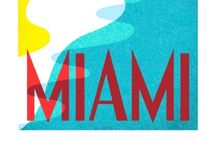 Bienvenido a Miami / All things Miami