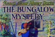 Nancy Drew The Bungalow Mystery / All about book #3 The Bungalow Mystery in the Nancy Drew series.
