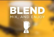 Blend, Mix & Enjoy / With all of the healthy beverage options, go ahead and make it a double.