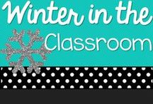 Winter in the Classroom / Ideas for the winter *New Years *Christmas and more / by Michelle Lanning