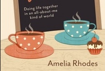 Isn't it Time for a Coffee Break? / Book by Amelia Rhodes (www.ameliarhodes.com), practical ideas and fun teaching on doing life together in an all-about-me kind of world.