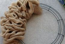 Creating with Burlap / Anything made with burlap.