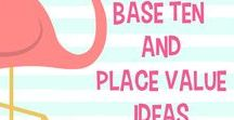 Base Ten and Place Value Ideas / Ideas for teaching and learning base ten or place value  in the primary  (elementary) classroom.