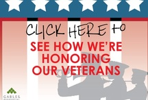 Veterans Day the Gables Way 2012 / Gables Residential is honoring Veterans Day and we want to share with you how we are celebrating.  / by Gables Residential