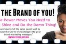 Rock Your Brand and Do the Damn Thing!  / Inspirational strategies to help you rock the brand of you!  / by Catrice M. Jackson The BOSSLady of Branding