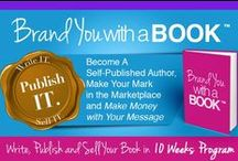 Write - Publish- Sell Your Book in 10 Weeks - Brand You With A Book / 10 week book writing mentoring and coaching program for authors. Write your first or next book now! http://bossladyofbranding.com/programs-books/programs-2/brand-you-with-a-book/