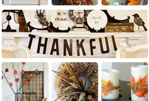 The Thankful Home- Falling For Thanksgiving / Fall ideas for the home, cooking, and kids / by Melissa Shapiro