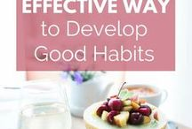 | Daily Habits | / How to create good habits and quit bad habits. Includes healthy habit formation tips and ideas, habit trackers, daily habit ideas, morning routines, for busy moms!