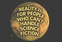 Sci-fi and Fantasy / by Terri MacKay