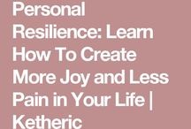 Personal Resilience / Create more joy & less pain in your life