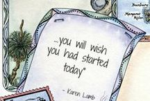 Quotes / Things to remember / by Jill Wolcott