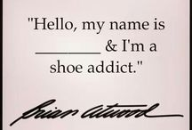 My Shoe Addiction / I Love Shoes / by Elledeejay91