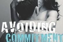 °AVOIDING COMMITMENT...RESPONSIBILITY° / by Darlene Lopez-Martin