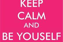 Quotes * / Keep Calm - citations