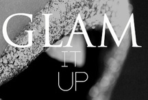 // glam it up //