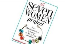 """My Book-The Seven Women Project / This book is """"playfully serious."""" (check it out on Amazon) With one chapter dedicated to each female archetypes (Kate, Zoe, Donna, Hanna, Trudy, Gwen and Sophia), it helps the reader navigate the Seven Women landscape through  • Quizzes • Stories • Career strategies • Lifestyle tips • Fashion advice • With a quick peak in each woman's closet, and other surprises."""