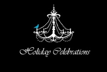 Holiday Affairs / Holiday  Celebrations / by Marcus Pecchenino Jr
