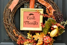 Thanksgiving / Thanksgiving recipes, crafts and decorations.