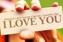Love you / by Joan Ziegler