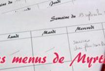 La Cuisine de Myrtille : Menus / Chaque lundi (ou presque), le récapitulatif de mes menus de la semaine précédente.