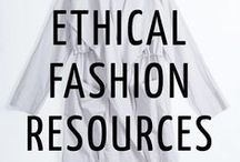 Ethical Fashion Resources / For the gal discovering how to have a more ethical wardrobe.