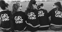 GIRL GANG / Women empowerment is the key for our future. Be proud, strong & free. Support your local girl gang. #girlpower
