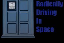Totally And Radically Driving In Space / All my Doctor Who loves.