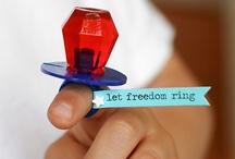 Let Freedom Ring / by Dawne Novinger
