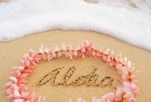 Aloha... / by Linda Johnson