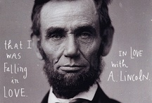 Abraham Lincoln Things We Enjoy / This is a collection of Abraham Lincoln tidbits from around the web that we enjoy.