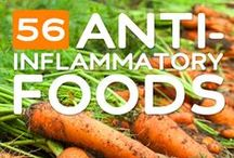 Anti-Inflammatory Foods / Foods and recipes that help naturally battle inflamation