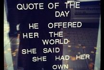 Quotes / by Eveliina Westwood
