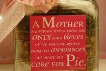 Mother's Day / by Dana Reeves