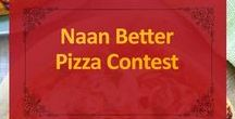 Naan Better Pizza Contest / October is #NationalPizzaMonth and we're celebrating all month long by asking our fans to submit their best recipes. You could WIN $1,000 and a year of our Naan Pizza! Check out our Naan Better Pizza Contest on Facebook, but stick around here for some flavor inspiration!