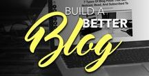 Build A Better Blog / Get great content on how to grow, write, and promote your blog posts [the right way].