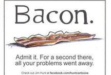 Bacon  / Bacon  / by Kim Hochman Aguayo