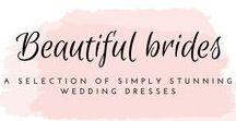 Beautiful brides / Stunning bridal inspiration