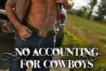 No Accounting for Cowboys / inspiration for characters and settings in the second book of my The Grady Legacy trilogy.