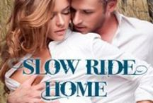 Slow Ride Home / images that inspired me or were used as research for Slow Ride Home, the first book of The Grady Legacy trilogy, coming out from Carina Press in November 2013.