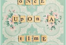 once upon a time / by Jessica Bernarde