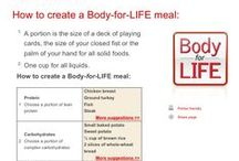 Body for Life / by Kimberly Coons