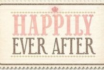::happily ever after:: / If only we lived fairy tail lives.  / by April Ewing