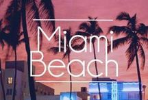 Miami / My Favourite Place On Earth