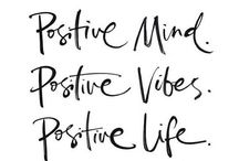 Positive Mindset / My favorite inspirational quotes.