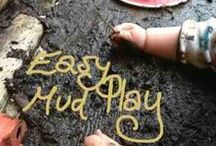 Mud play / ideas for set up of mud play with children