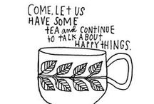 Teatime / I love tea. I wish my culture would embrace it more.