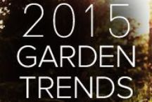 Garden Trends 2015 / Garden Media researches global consumer trends and works with trusted sources to share up and coming trends in gardening, landscaping and green living. Here are some trends of 2015.