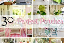 Perfect Porches / by The Cottage Market