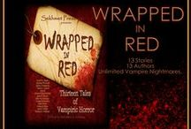 WRAPPED IN RED: 13 Tales of Vampiric Horror / Listed in TOP 10! Solstice List: The Best Stories and Novels of 2013 Not to be Missed  www.facebook.com/SekhmetPress     www.sekhmetpress.com https://www.facebook.com/OnlyFiveStarBookReviews