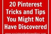 Pinterest Tips and Tricks / Pinterest Tips, Tricks and Advice